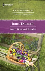 Seven Hundred Pansies (aka A Match Made in Dry Creek) (Dry Creek, Bk 10) (Harlequin Heartwarming, No 40) (Larger Print)