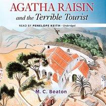 Agatha Raisin and the Terrible Tourist (Agatha Raisin Mysteries, Book 6) (Agatha Raisin Mysteries (Audio))