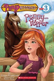 Penny and Pepper (Pony Mysteries, Bk 1)  (Scholastic Reader Level 3)