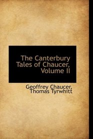 The Canterbury Tales of Chaucer, Volume II
