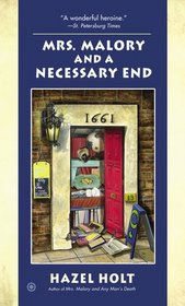 Mrs. Malory and a Necessary End (Mrs. Malory, Bk 20)