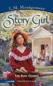 The King Cousins (Story Girl, Bk 1)