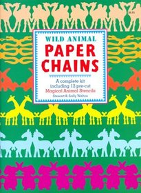Wild Animal Paper Chains: A Complete Kit Including 12 Pre-Cut Magical Animal Stencils