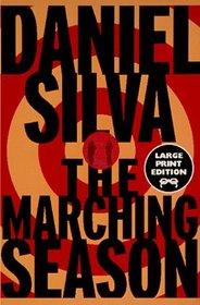 The Marching Season : A Novel (Random House Large Print)