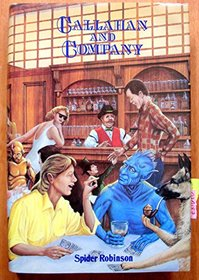 Callahan and Company: The Compleat Chronicles of the Crosstime Saloon