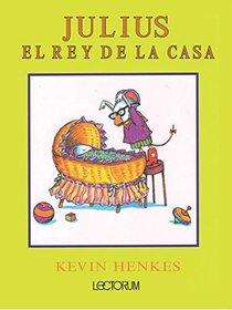 Julius, el rey de la casa (Spanish Edition)