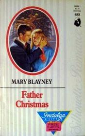 Father Christmas (Silhouette Romance, No 688)