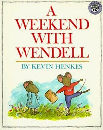 A Weekend with Wendell A. (Picture Puffin S.)