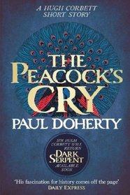 The Peacock's Cry (Hugh Corbett, Bk 17.5)
