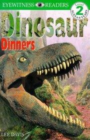 DK Eyewitness Readers - Level 2: Dinosaur Dinners (DK Eyewitness Readers)