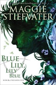 Blue Lily, Lily Blue - Audio Library Edition (The Raven Cycle)