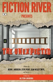 Fiction River Presents: The Unexpected (Volume 2)
