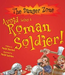 Avoid Being a Roman Soldier (Danger Zone)