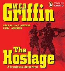 The Hostage (Presidential Agent, Bk 2) (Audio CD) (Abridged)