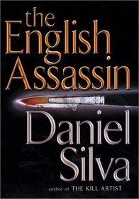 The English Assassin (Gabriel Allon, Bk 2)