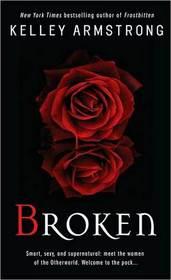 Broken (Women of the Underworld, Bk 6)