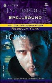 Spellbound (Eclipse) (43 Light Street, Bk 30) (Harlequin Intrigue, No 828)