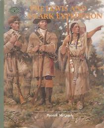 The Lewis and Clark Expedition (Turning Points in American History)