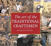 The Art of the Traditional Craftsmen