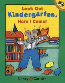 Look Out Kindergarten, Here I Come! (Picture Puffins)