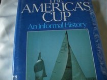 The America's Cup: An informal history