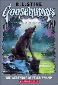 The Werewolf of Fever Swamp (Goosebumps, Bk 14)