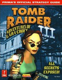 Tomb Raider III: Prima's Official Strategy Guide