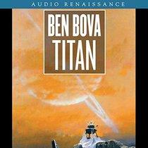 Titan: Planet Novel 5 (Bova, Ben (Spoken Word))