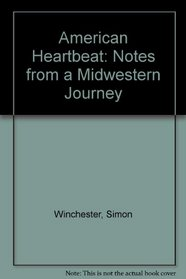 American heartbeat: Some notes from a midwestern journey