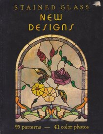 Stained Glass: New Designs