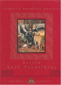 Little Lord Fauntleroy (Everyman's Library Children's Classics)