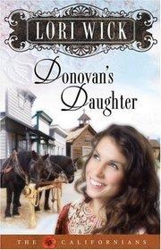 Donovan's Daughter (The Californians)