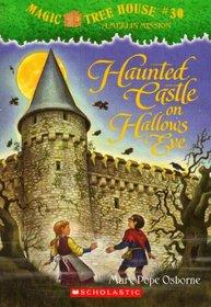 Haunted Castle on Hallows Eve (Magic Tree House, Bk 30)
