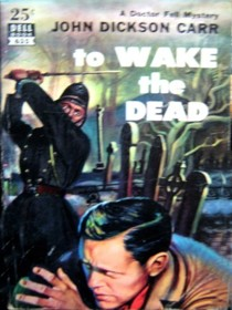 To Wake the Dead