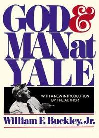 God and Man at Yale
