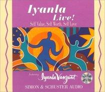 Iyanla Live! : Self-Value, Self-Worth, Self-Love (Iyanla Live!)