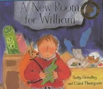 A New Room for William (Bloomsbury Paperbacks)