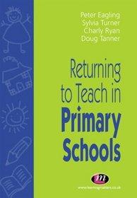 Returning to Teach in Primary Schools (Teachers' Professional Development)
