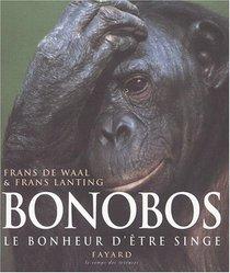 Bonobos, le bonheur d'�tre singe
