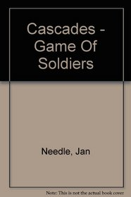 Game of Soldiers (Cascades)