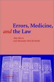 Errors, Medicine and the Law