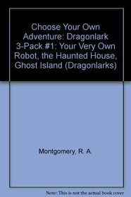 Your Very Own Robot / the Haunted House / Ghost Island (Dragonlarks)