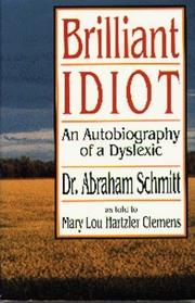 Brilliant Idiot: An Autobiography of a Dyslexic