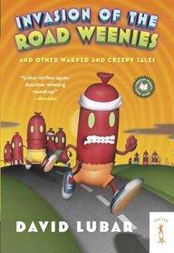 Invasion Of The Road Weenies (Turtleback School & Library Binding Edition)