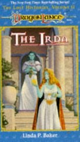 The Irda (Dragonlance: Lost Histories, Vol 2)
