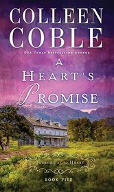 A Heart's Promise (Journey of the Heart, Bk 5)