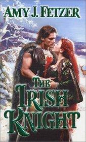 The Irish Knight (Irish, Bk 3)