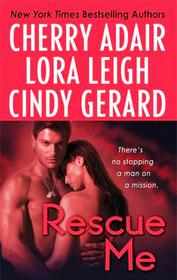 Rescue Me: Tropical Heat / Atlanta Heat / Desert Heat