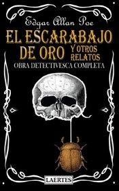 El Escarabajo De Oro Y Otros Relatos (Spanish Edition)