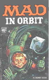 Mad in Orbit